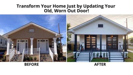 Transform Your Home Just by Updating Your Old, Worn Out Door!